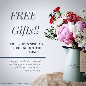 Free Gifts!! - One per order, please.